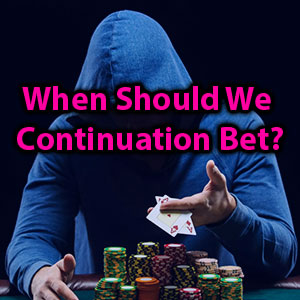 when to c bet