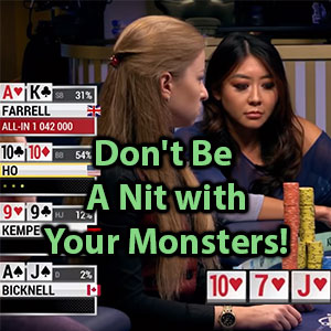 dont be a nit with your monsters