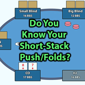 do you know your short stack push folds?