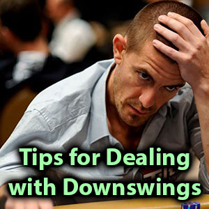 tips for dealing with downswings