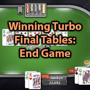 winning turbo final tables end game