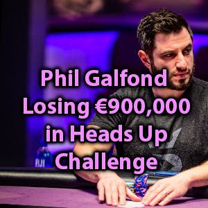 phil galfond losing 900k in heads up challenge