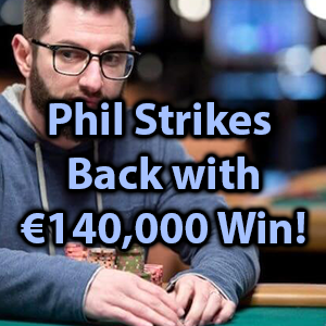 phil strikes back with 140k win