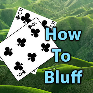 how to bluff at poker