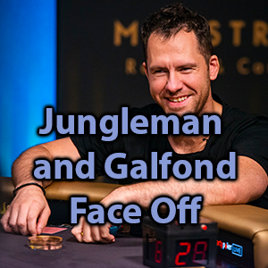 jungleman and galfond face off