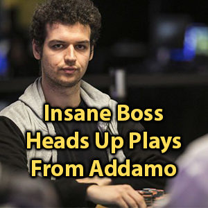 insane boss heads up plays from addamo