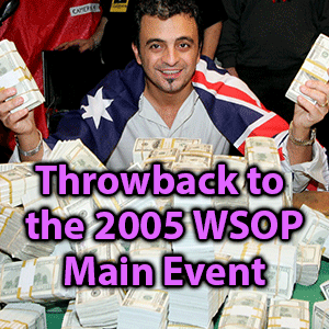 throwback to the 2005 wsop