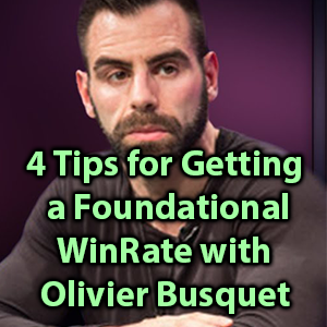 4 tips for getting a foundational winrate