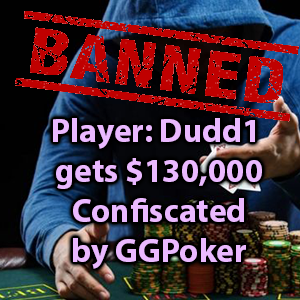 dudd1 gets $130,000 confiscated by ggpoker