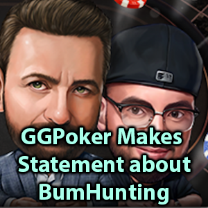 ggpoker release statement on bumhunting