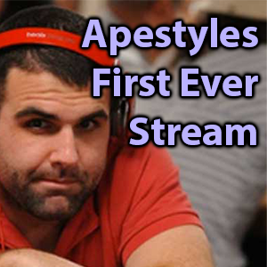 apestyles first ever stream